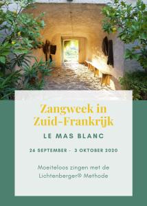 Lichtenberger Zangweek in Zuid-Frankrijk @ Le Mas Blanc